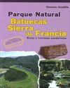 PARQUE NATURAL BATUECAS SIERRA DE FRANCIA. RUTAS Y TRAVESÍAS SENDERIST