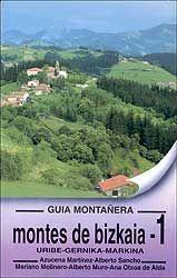 MONTES DE BIZKAIA. GUIA MONTAÑERA 1. URIBE, GERNIKA, MARKINA