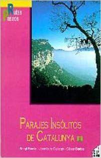 PARAJES INSOLITOS DE CATALUNYA 1