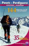 POSETS-PERDIGUERO. 144 ITINERARIOS A LAS 80 CIMAS PRINCIPALES