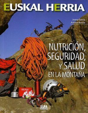 NUTRICIÓN, SEGURIDAD Y SALUD EN LA MONTAÑA