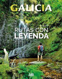 GALICIA: RUTAS CON LEYENDA