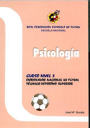 PSICOLOGÍA CURSO NIVEL -3 ENTRENADOR NACIONAL DE FÚTBOL TECNICO DEPORT