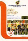 TÁCTICA, ESTRATEGIA. CURSO NIVEL 2. ENTRENADOR REGIONAL DE FÚTBOL TÉCN