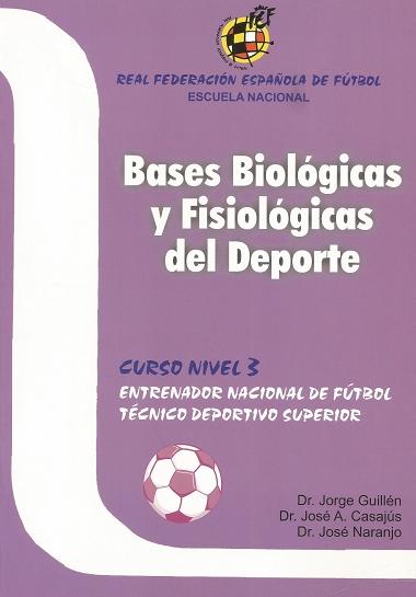 BASES BIOLÓGICAS Y FISIOLÓGICAS DEL DEPORTE CURSO NIVEL -3