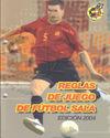 REGLAS DE JUEGO DE FÚTBOL SALA EDICIÓN 2004