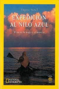 EXPEDICIÓN AL NILO AZUL. EL RÍO DE LA MAGIA Y EL MISTERIO