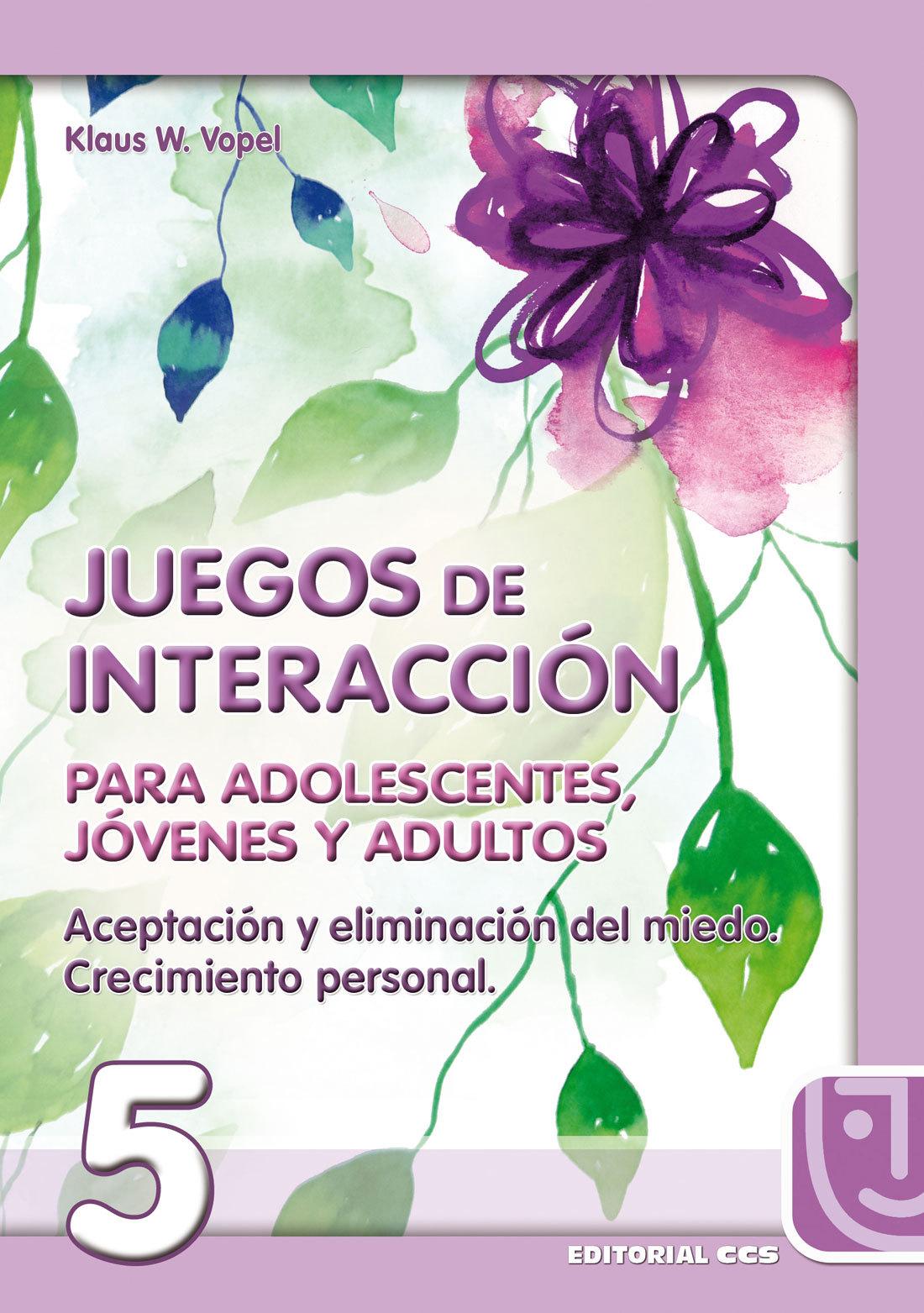 JUEGOS DE INTERACCION PARA ADOLESCENTES, JOVENES Y ADULTOS Nº 5