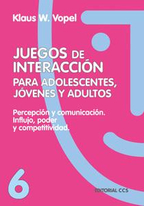 JUEGOS DE INTERACCION PARA ADOLESCENTES, JOVENES Y ADULTOS Nº 6