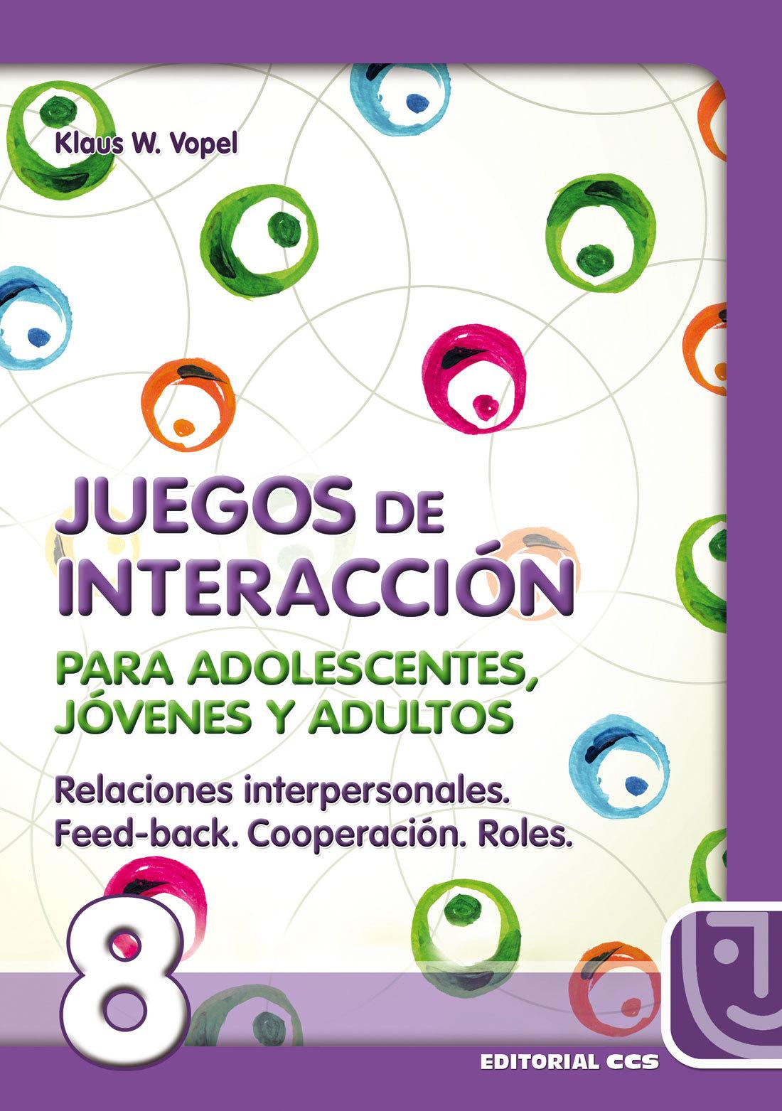 JUEGOS DE INTERACCION PARA ADOLESCENTES, JOVENES Y ADULTOS Nº 8