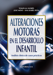 ALTERACIONES MOTORAS EN EL DESARROLLO INFANTIL