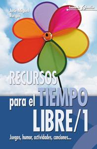 RECURSOS PARA EL TIEMPO LIBRE/1. JUEGOS, HUMOR, ACTIVIDADES, CANCIONES