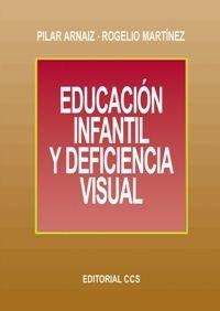 EDUCACIÓN INFANTIL Y DEFICIENCIA VISUAL