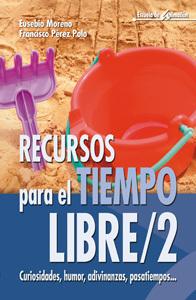 RECURSOS PARA EL TIEMPO LIBRE/2 CURIOSIDADES, HUMOR, ADIVINANZAS...