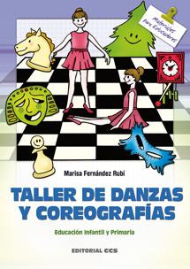 TALLER DE DANZAS Y COREOGRAFIAS. EDUCACION INFANTIL Y PRIMARIA