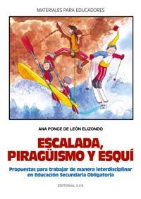 ESCALADA, PIRAGUISMO Y ESQUI. PROPUESTAS PRA TRABAJAR DE MANERA INTER