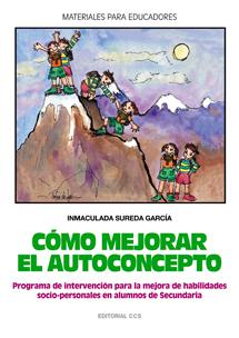 COMO MEJORAR EL AUTOCONCEPTO. PROGRAMA DE INTERVENCION PARA LA MEJORA