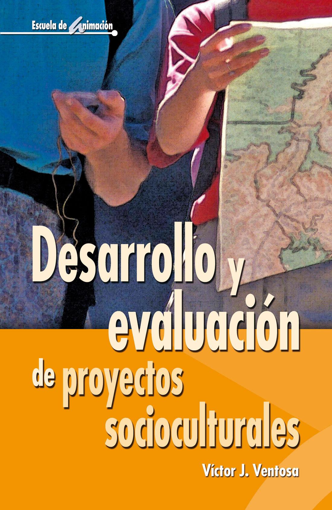 DESARROLLO Y EVALUACION DE PROYECTOS SOCIOCULTURALES