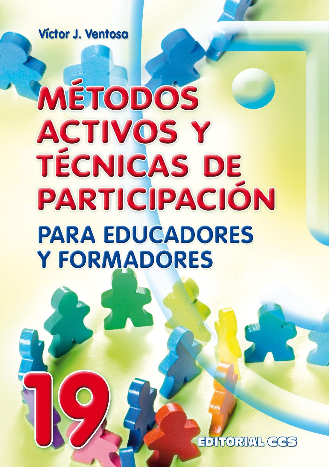 MÉTODOS ACTIVOS Y TÉCNICAS DE PARTICIPACIÓN PARA EDUCADORES Y FORMADOR