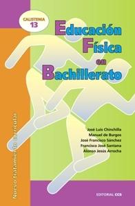 E.F. EN BACHILLERATO: NUEVO TRATAMIENTO CURRICULAR. CALISTENIA 13