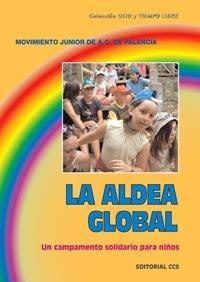 LA ALDEA GLOBAL. UN CAMPAMENTO SOLIDARIO PAR NIÑOS