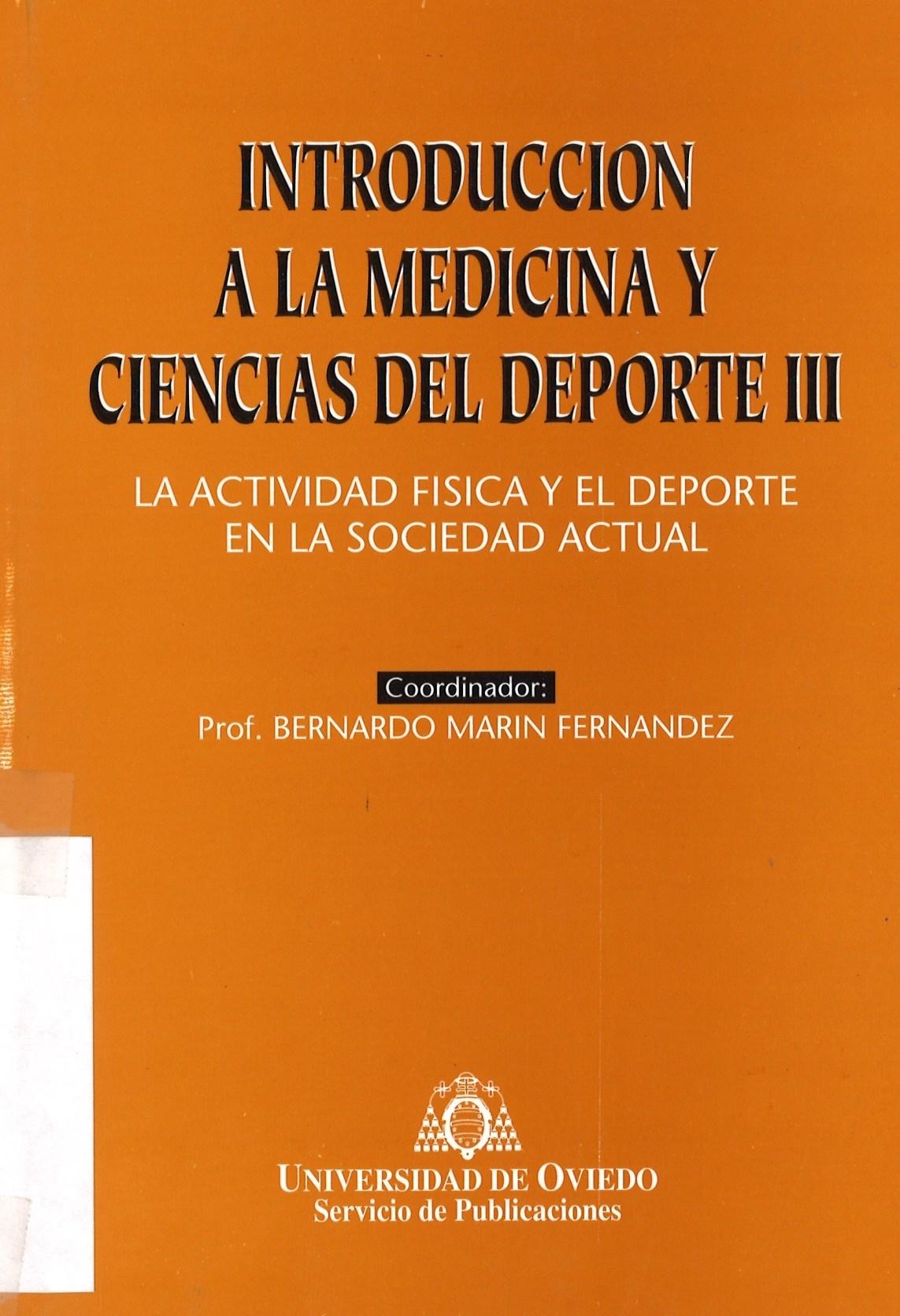 INTRODUCCION A LA MEDICINA Y CIENCIAS DEL DEPORTE III
