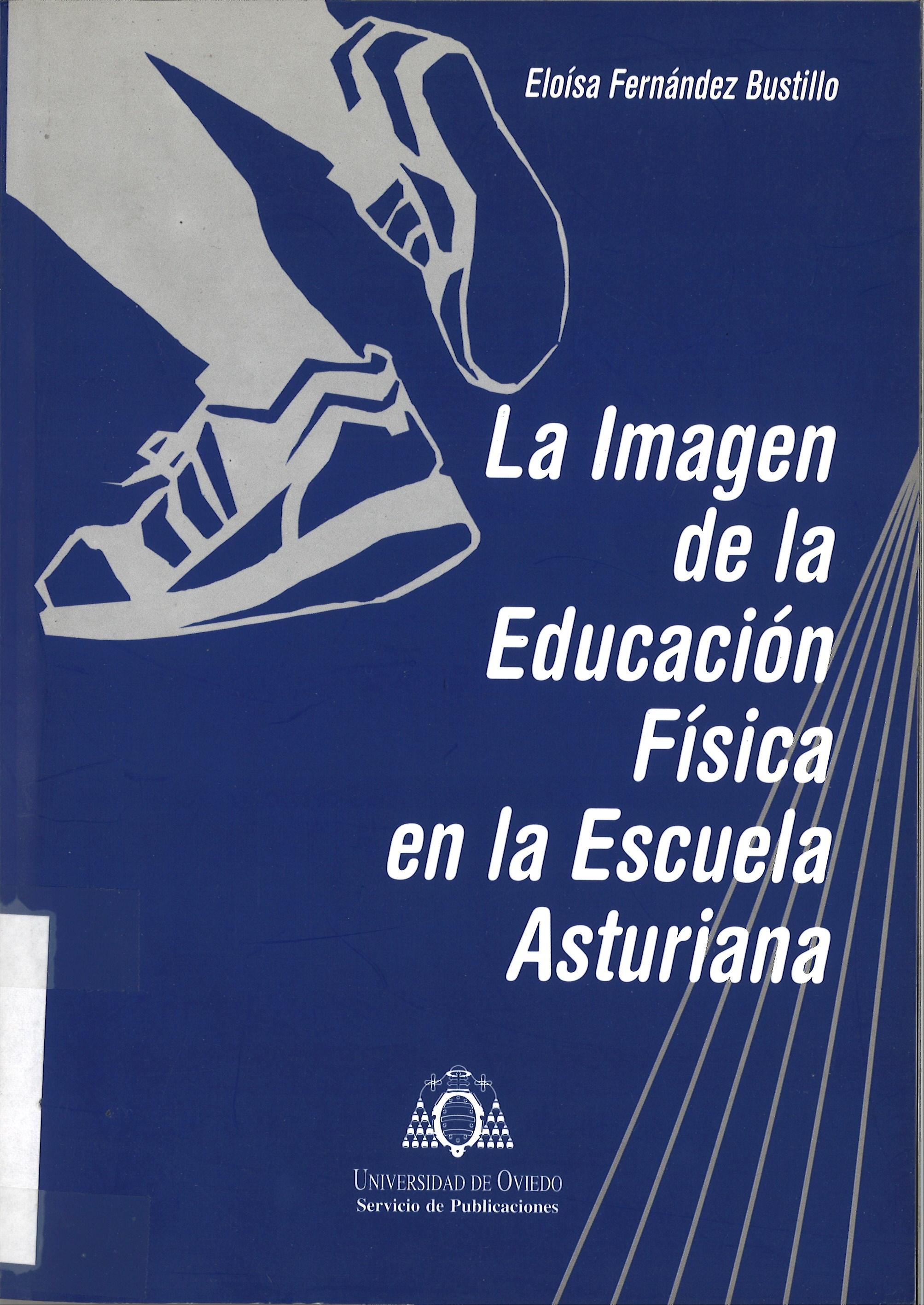 LA IMAGEN DE LA EDUCACION FISICA EN LA ESCUELA ASTURIANA