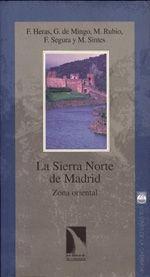 LA SIERRA NORTE DE MADRID. ZONA ORIENTAL
