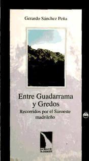 ENTRE GUADARRAMA Y GREDOS: RECORRIDOS POR EL SUROESTE MADRILEÑO