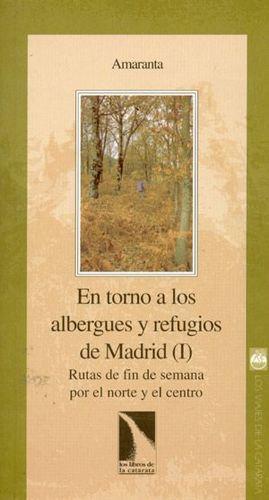 ENTORNO A LOS ALBERGUES Y REFUGIOS DE MADRID (I)