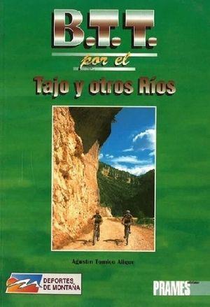 B.T.T. POR EL TAJO Y OTROS RIOS