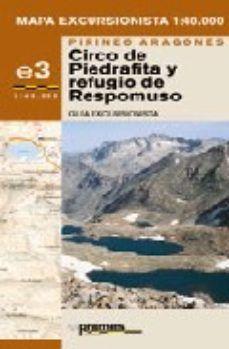 MAPA EXCURSIONISTA CIRCO DE PIEDRAFITA Y REFUGIO DE RESPOMUSO