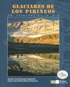 GLACIARES DE LOS PIRINEOS 30 ITINERARIOS A PIE