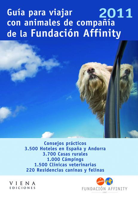 GUIA PARA VIAJAR CON ANIMALES DE COMPAÑIA DE LA FUNDACIÓN AFFINITY