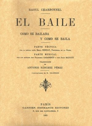 EL BAILE. COMO SE BAILABA Y COMO SE BAILA