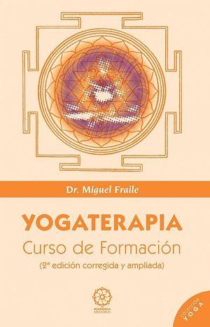 YOGATERAPIA. CURSO DE FORMACIÓN 3ª EDICIÓN