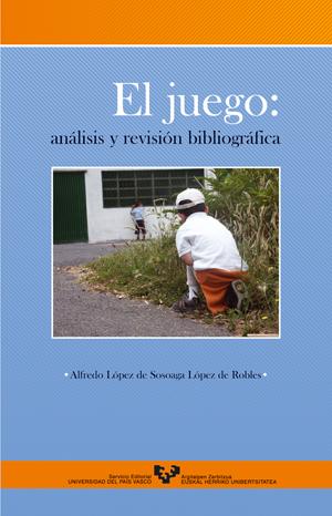 EL JUEGO ANÁLISIS Y REVISIÓN BIBLIOGRÁFICA