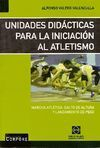 UNIDADES DIDÁCTICAS PARA LA INICIACIÓN AL ATLETISMO, MARCHA ATLÉTICA..
