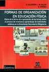 FORMAS DE ORGANIZACIÓN EN EDUCACIÓN FÍSICA