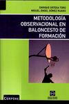 METODOLOGÍA OBSERVACIONAL EN BALONCESTO DE FORMACIÓN