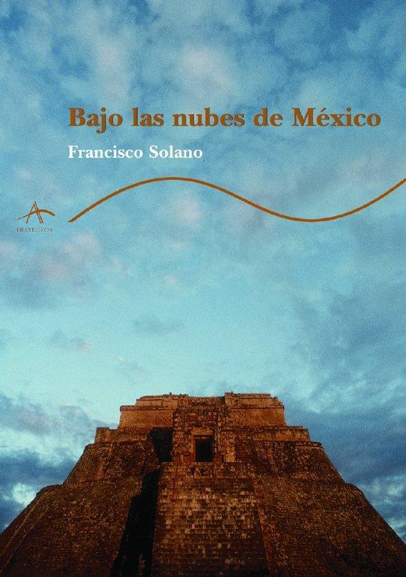 BAJO LAS NUBES DE MEXICO