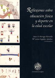 REFLEXIONES SOBRE EDUCACION FISICA Y DEPORTE EN LA EDAD ESCOLAR