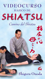 VIDEOCURSO BÁSICO DE SHIATSU: CAMINO DEL SHIATSU + DVD