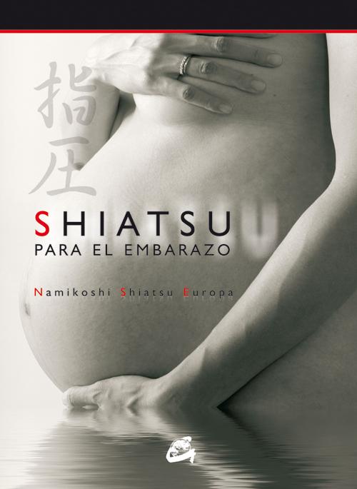 SHIATSU PARA EL EMBARAZO. LIBRO + DVD