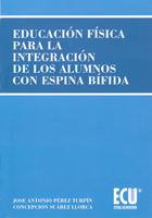 EDUCACIÓN FÍSICA PARA LA INTEGRACIÓN DE LOS ALUMNOS CON ESPINA BÍFIDA