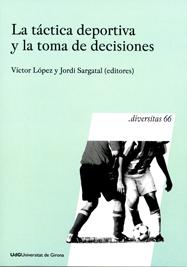 LA TÁCTICA DEPORTIVA Y LA TOMA DE DECISIONES