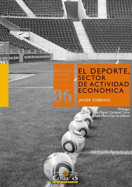 EL DEPORTE, SECTOR DE ACTIVIDAD ECONÓMICA