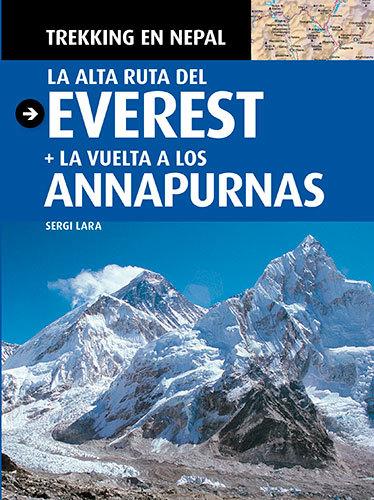 LA ALTA RUTA DEL EVEREST : LA VUELTA A LOS ANAPURNAS