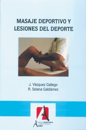 MASAJE DEPORTIVO Y LESIONES DEL DEPORTE
