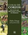 COSAS DE CORZOS. APUNTES DE BIOLOGÍA Y CAZA EN ESPAÑA